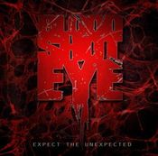 Image of Bloodshoteye - Expect The Unexpected (CD)