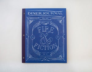 Diner Journal No. 19 :: Fire &amp; Fiction
