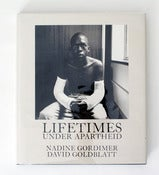 Image of Lifetime under Apartheid by David Goldblatt (signed)