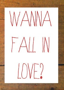 Image of Wanna Fall In Love Card