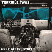 "Image of TERRIBLE TWOS ""GREY GHOST STREET"" italy records 45"