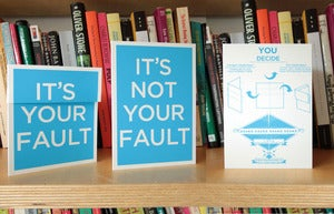 Image of It's someone's fault. You Decide. A6 greeting card