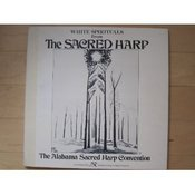 Image of White Spirituals from The Sacred Harp - The Alabama Sacred Harp Convention