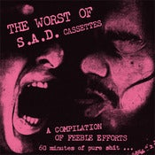 Image of THE WORST OF S.A.D. CASSETTES &quot;A San Pedro Compilation&quot; - Various Artists (Free Do
