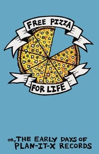 Image of FREE PIZZA FOR LIFE (the book) by CHRIS CLAVIN