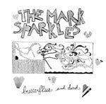 Image of The Mark Sparkles - Butterflies and Death LP.
