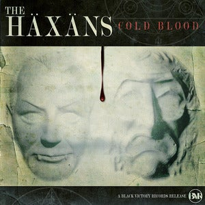 Image of The Haxans - &quot;Cold Blood&quot; Deluxe Single
