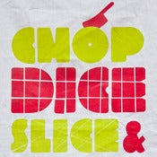 Image of Chop Dice Slice & Drizzle Tea Towel