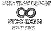 Image of Word Travels Fast x Stockholm: Split 2012