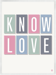 Image of Know Love Print