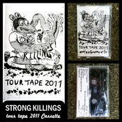 Image of Strong Killings &quot;Tour 2011&quot; Tape DSBRT002