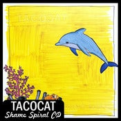 Image of TacocaT &quot;Shame Spiral&quot; CD DSBR013
