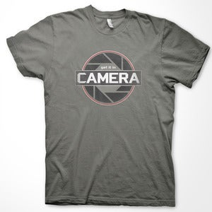 Image of Get it in CAMERA T-Shirt