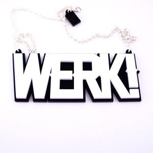 Image of Werk! Necklace