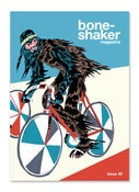Image of Boneshaker Magazine Issue 8 SOLD OUT