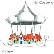"Image of Noiserv - ""Mr. Carousel"""