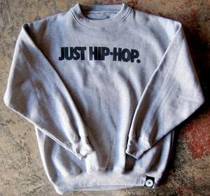 Image of JUST HIP-HOP CREW-NECK