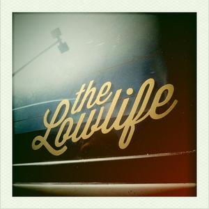 Image of The Lowlife Vinyl Decal