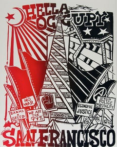 Image of Hella Occupy San Francisco Silk Screened Poster