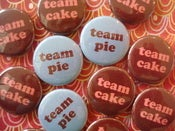 Image of Team Cake or Team Pie Pins - choose your design
