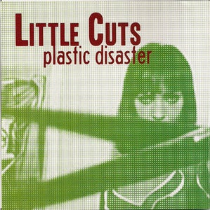 "Image of Little Cuts - Plastic Disaster 7"" (Scared Of Chaka)"