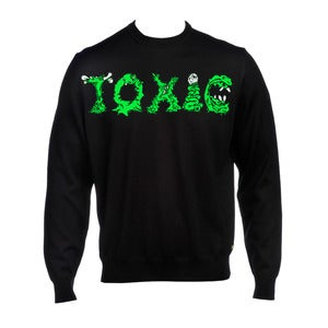Image of Toxic sweater.