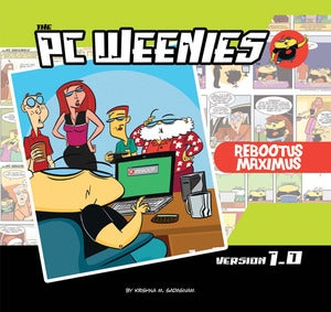 Image of PC Weenies Rebootus Maximus book (First Printing)