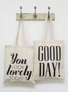 You Look Lovely Tote Bag