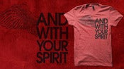 Image of And With Your Spirit T-Shirt