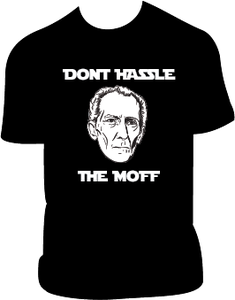 Image of Don't Hassle The Moff
