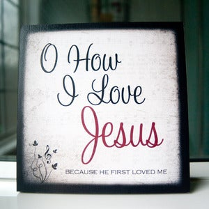 Image of &quot;O How I Love Jesus&quot; Print on 8&quot; x 8&quot; Cafe Mount (3rd of 4 prints in Hymn Collection)