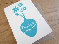 Image of 'Thanks a bunch Mum' card
