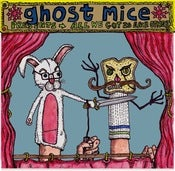 "Image of GHOST MICE ""All We Got Is Each Other"" LP/Cassette"