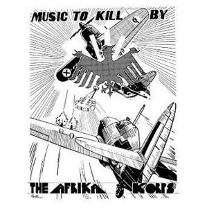 Image of The Afrika Korps / MUSIC TO KILL BY