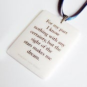 Image of Vincent Van Gogh quote pendant