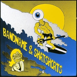 Image of Bandname/Shat Shorts split 7inch