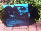 Image of Shlohmo - Vacation EP 12&quot;
