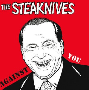 Image of The Steaknives – Against You 7""