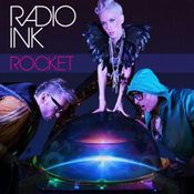 Image of Radio INK 'Rocket' EP &amp; 'Who We Are Tonight' single