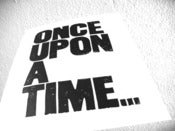 Image of once upon a time - 8x10 typography print - black
