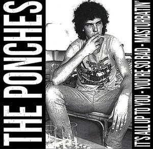 Image of The Ponches / Johnny Terrien And The Bad Lieutenants - Split 7""