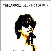 Image of Tim Carroll / ALL KINDS OF PAIN