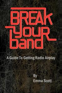 Image of A Guide to Getting Radio Airplay: The book by Emma Scott