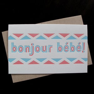 Image of 1011 - bonjour bebe letterpress congratulations card 