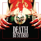 Image of Death By Stereo - Death Is My Only Friend