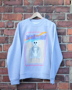 Image of The Butler Did It | Grey Sweatshirt