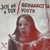 Image of Joy As A Toy / Germanotta Youth - Split 10''