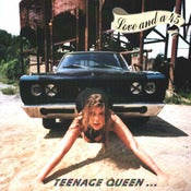 Image of Love And A 45 - Teeage Queen ...