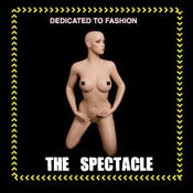 Image of The Spectacle - Dedicated to Fashion