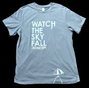 Image of Watch The Sky Fall Tee
